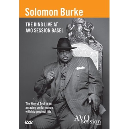 Solomon Burke: King Live At Avo Session Basel