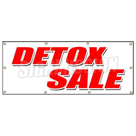 36 X96  Detox Sale Banner Sign Cigarettes Liquor Drugs Smoke Rehab