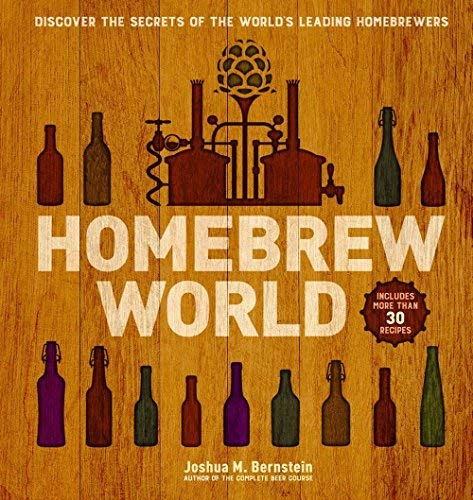 Homebrew World: Discover the Secrets of the World's Leading Homebrewers - image 1 de 1