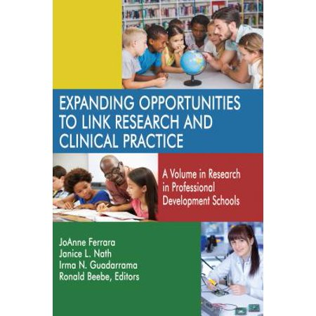 Expanding Opportunities to Link Research and Clinical Practice -