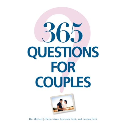 365 Questions For Couples (Best Truth Or Dare Questions For Couples)