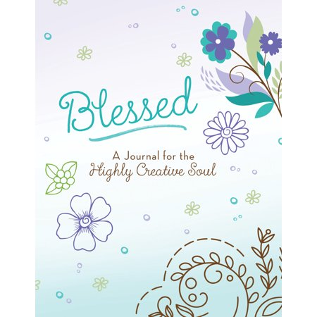 Creative Fun Journal - Blessed: A Journal for the Highly Creative Soul
