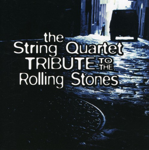 Tribute to Rolling Stones - The String Quartet Tribute to the Rolling Stones [CD]