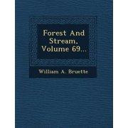 Forest and Stream, Volume 69...