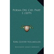 Poema del Cid, Part 1 (1879)