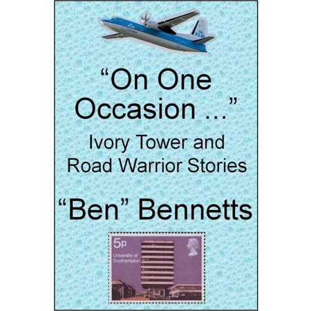 On One Occasion ... Ivory Tower and Road Warrior Stories - (Road Warrior Mobile)
