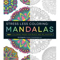 Product Image Stress Less Coloring Mandalas 100 Pages For Peace And Relaxation Paperback