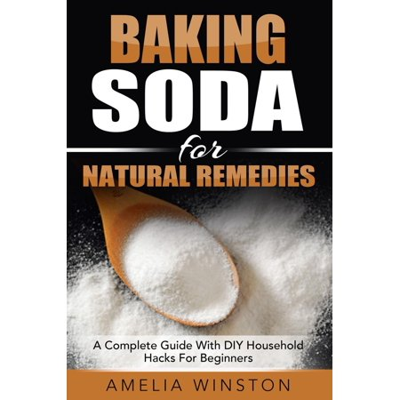 Baking Soda For Natural Remedies: A Complete Guide With DIY Household Hacks For Beginners - eBook](Diy Halloween Life Hacks)