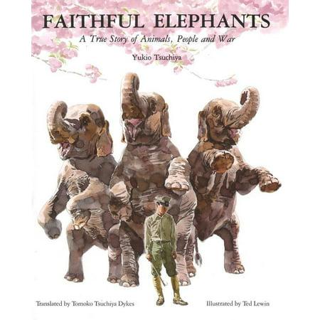 Fair Trade Elephant - Faithful Elephants : A True Story of Animals, People, and War