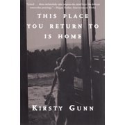 This Place You Return to Is Home (Paperback)