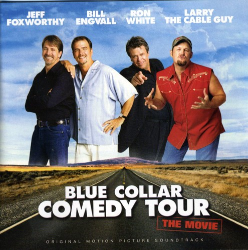 Blue Collar Comedy Tour Soundtrack