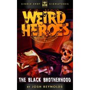 Weird Heroes, Book 3: The Black Brotherhood - eBook
