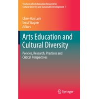Yearbook of Arts Education Research for Cultural Diversity a: Arts Education and Cultural Diversity: Policies, Research, Practices and Critical Perspectives (Hardcover)