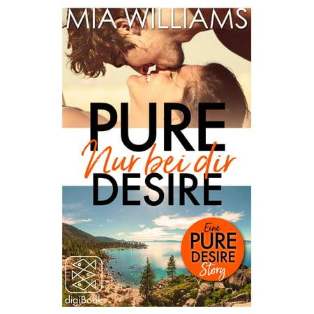 Pure Desire - Nur bei dir (Eine Pure-Desire-Story) - eBook (Nur Bei Rahmen-brillen)