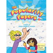 The Popularity Papers: Book Three : Words of (Questionable) Wisdom from Lydia Goldblatt & Julie Graham-Chang