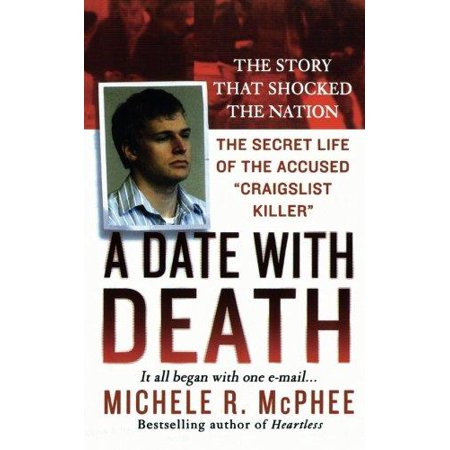 A Date With Death  The Secret Life Of The Accused  Craigslist Killer