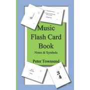 Notes & Symbols: Music Flash Card Book: Notes & Symbols (Paperback)