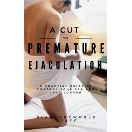 A cut to premature ejaculation - eBook