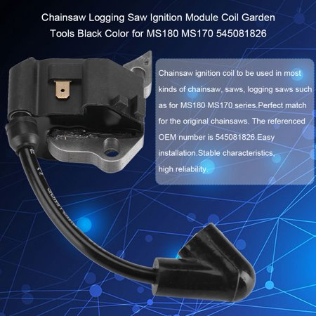 Qiilu Chainsaw Logging Saw Ignition Module Coil Garden Tools Black Color for MS180 MS170 , Ignition Module Coil, Chainsaw Ignition Module Coil - image 8 of 11