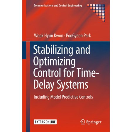 Stabilizing and Optimizing Control for Time-Delay Systems - (Stabilizing System)
