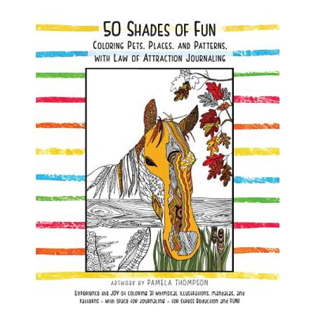 50 Shades of Fun : Coloring Pets, Places, and Patterns, with Law of Attraction Journaling](Fun Halloween Journals)