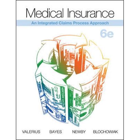Medical Insurance  An Integrated Claims Process Approach