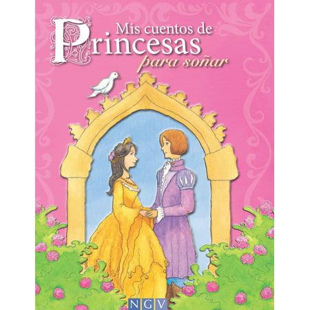 Mis cuentos de Princesas para soñar - eBook - Disfraces Para Halloween De Princesa