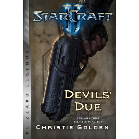 Starcraft II: The Devil's Due : Blizzard Legends (Paperback)
