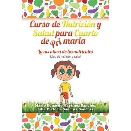 Curso De Nutrición Y Salud Para Cuarto De Primaria - eBook (Decoraciones De Cuartos)