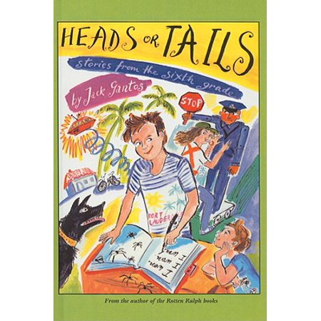 Heads or Tails : Stories from the Sixth Grade for $<!---->
