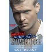 Mission: Impossible to Surrender - eBook