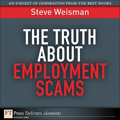 The Truth About Employment Scams - eBook