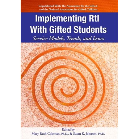 Implementing RtI with Gifted Students: Service Models, Trends, and Issues - (Education Services For Overseas Students Act 2000)