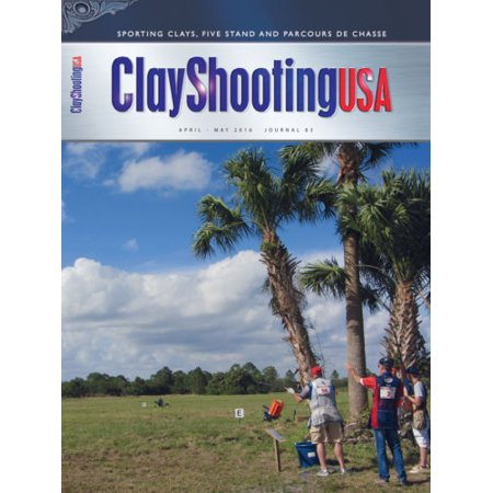 ClayShootingUSA Magazine - Journal 83 Apr/May 2016