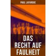 Das Recht auf Faulheit - eBook
