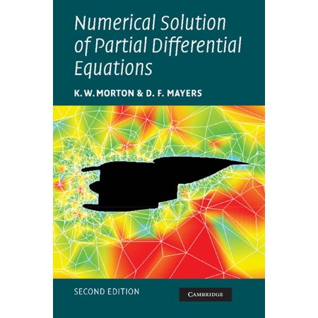 Numerical Solution of Partial Differential Equations - (Numerical Solution Of Partial Differential Equations Examples)