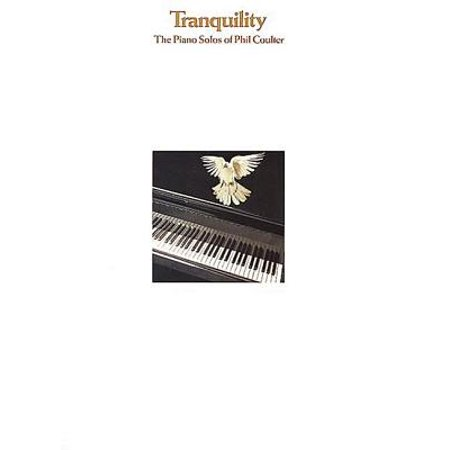 Tranquillity: The Piano Solos of Phil Coulter