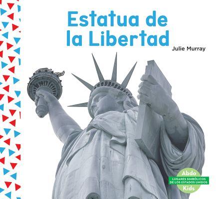 Estatua de la Libertad (the Statue of Liberty) (Spanish Version)