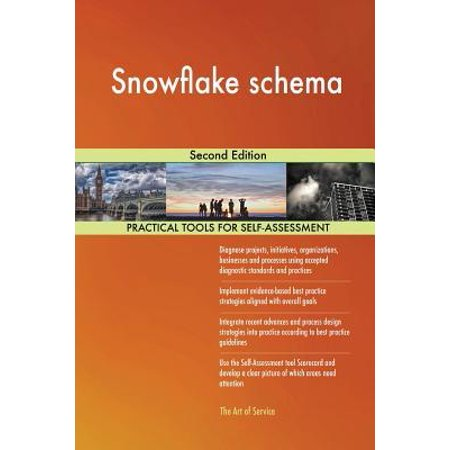 Snowflake Schema Second Edition Paperback (Star Schema And Snowflake Schema In Sql Server)