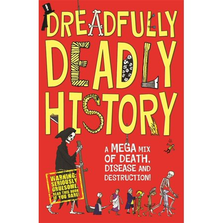Dreadfully Deadly History - eBook