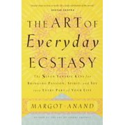 The Art of Everyday Ecstasy - eBook