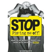 Stop Pissing Me Off - eBook