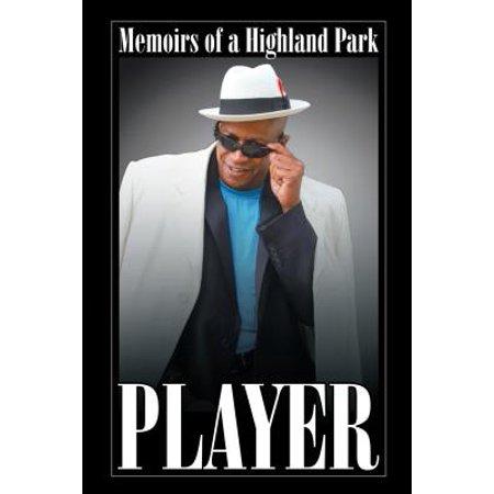 Memoirs of a Highland Park Player - eBook](Highland Park Halloween Hours)