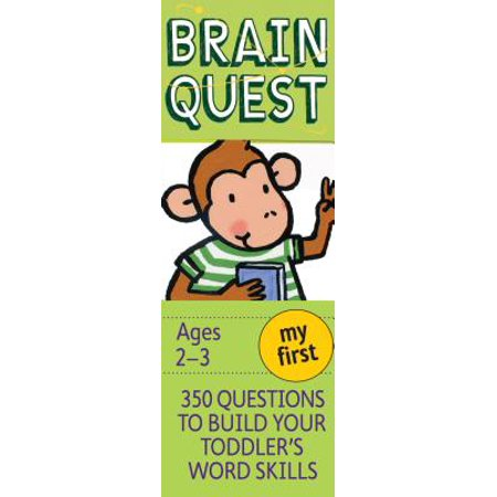 My First Brain Quest: 350 Questions and Answers to Build Your Toddlers Word