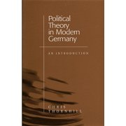 Political Theory in Modern Germany : An Introduction