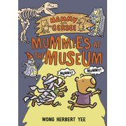 Hammy and Gerbee: Mummies at the Museum - eBook