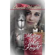 Mystery of the White Knight  - eBook