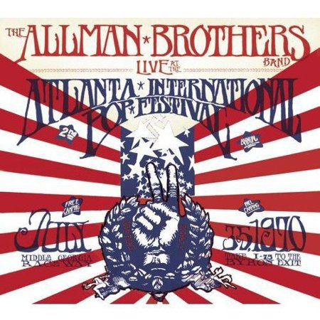 Allman Brothers Band - Live at the Atlanta International Pop Festival (The Allman Brothers Band 5 Classic Albums)