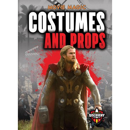 Movie Magic: Costumes and Props (Hardcover) (Movie Props)