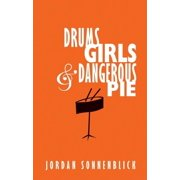 Drums, Girls & Dangerous Pie (Hardcover)